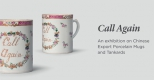 Call Again. New exhibition on Chinese porcelain tankards and mugs